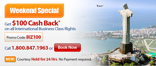 Weekend Special: Book Business Class & Get $100 Cash Back! Fares Starting at $1699 R/t